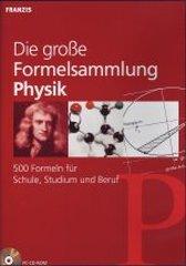 Die grosse Formelsammlung Physik